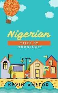 NIGERIAN TALES BY MOONLIGHT