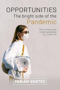 Opportunities the Bright Side of the Pandemic