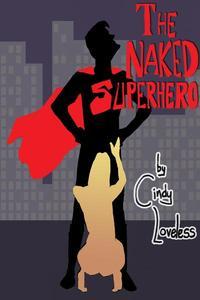 The Naked Superhero (BDSM, MF, NC, Preg)