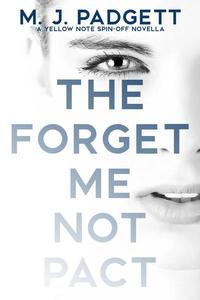 The Forget Me Not Pact