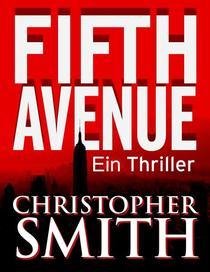 Fifth Avenue: Ein Thriller