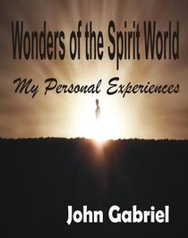 Wonders Of The Spirit World