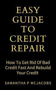 Easy Guide To Credit Repair