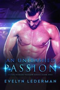 An Unleashed Passion