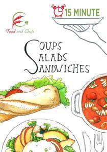 15 Minute Soup Salad Sandwiches