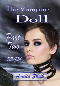 The Vampire Doll Part Two: - Satin & Chains.