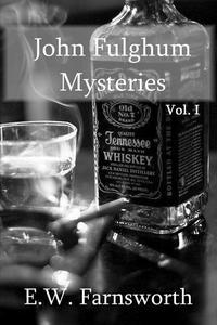 John Fulghum Mysteries, Vol. I