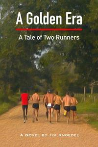 A Golden Era - A Tale of Two Runners