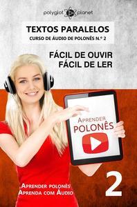 Aprender polonês   Textos Paralelos   Fácil de ouvir - Fácil de ler   CURSO DE ÁUDIO DE POLONÊS N.º 2