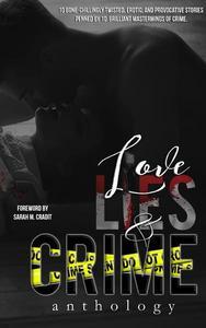 Love, Lies, & Crime