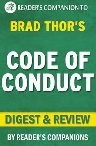 Code of Conduct: A Thriller (The Scot Harvath Series) By Brad Thor   Digest & Review