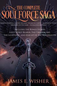 The Complete Soul Force Saga