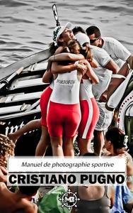 Manuel de photographie sportive