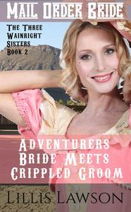 Adventurers Bride Meets Crippled Groom
