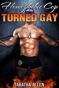 Homophobic Cop Turned Gay