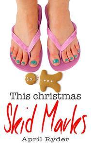 This Christmas Skid Marks