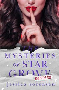 The Mysteries of Star Grove: Secrets