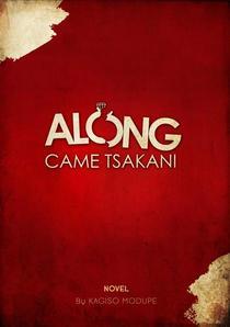 Along Came Tsakani