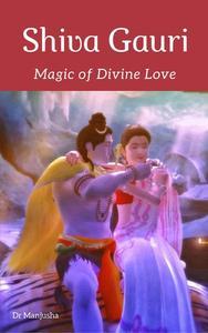 Shiva Gauri: Magic of Divine Love