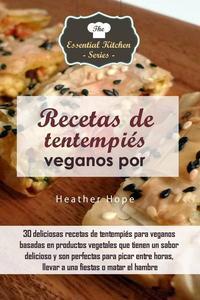 Recetas de tentempiés veganos por Heather Hope