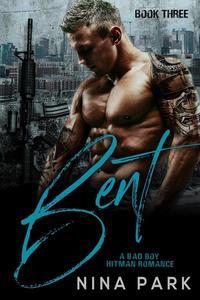 Bent (Book 3)