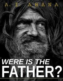 Where is the Father?