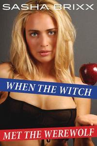 When the Witch Met the Werewolf