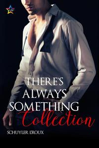 There's Always Something Collection
