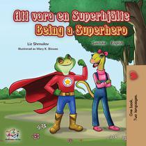 Att vara en Superhjälte Being a Superhero