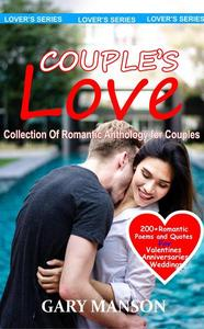 Couple's Love: Collection of Romantic Anthology for Couples