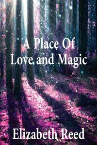 A Place Of Love And Magic