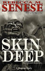 Skin Deep: A Horror Story