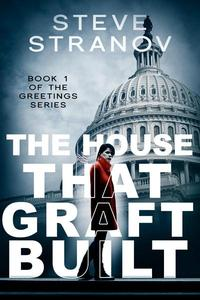 The House That Graft Built
