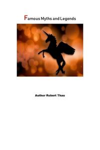 Famous Myths and Legends