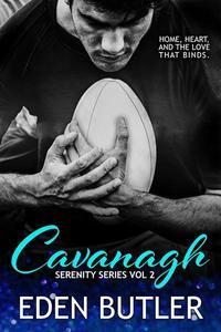 Cavanagh - Serenity Series, Vol 2