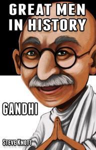 Gandhi: Great Men in History