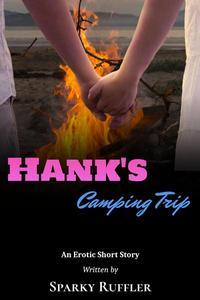Hank's Camping Trip