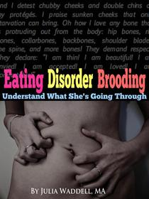 Eating Disorder Brooding: Inside the Mind of Ed