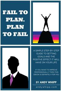 Fail To Plan: Plan To Fail