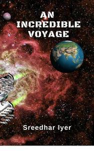 An Incredible Voyage