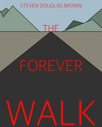 The Forever Walk