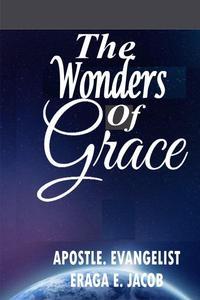 The Wonders Of Grace