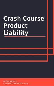 Crash Course Product Liability