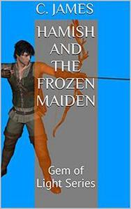 Hamish and the Frozen Maiden