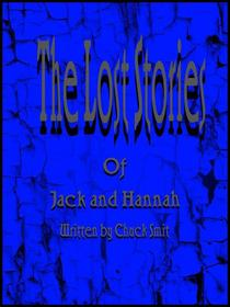 The lost stories of Jack and Hannah