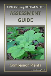 A DIY Ginseng Habitat & Site Assessment Guide