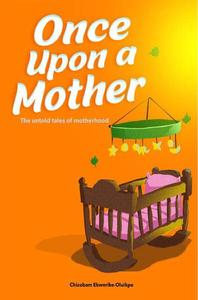 Once Upon A Mother