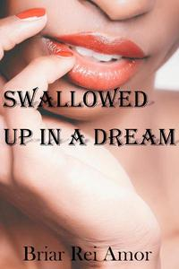 Swallowed Up in a Dream