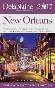 New Orleans - The Delaplaine 2017 Long Weekend Guide