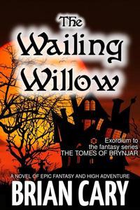 The Wailing Willow